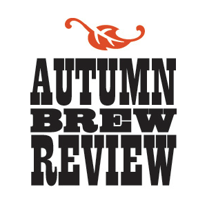 The 15th Annual Autumn Brew Review