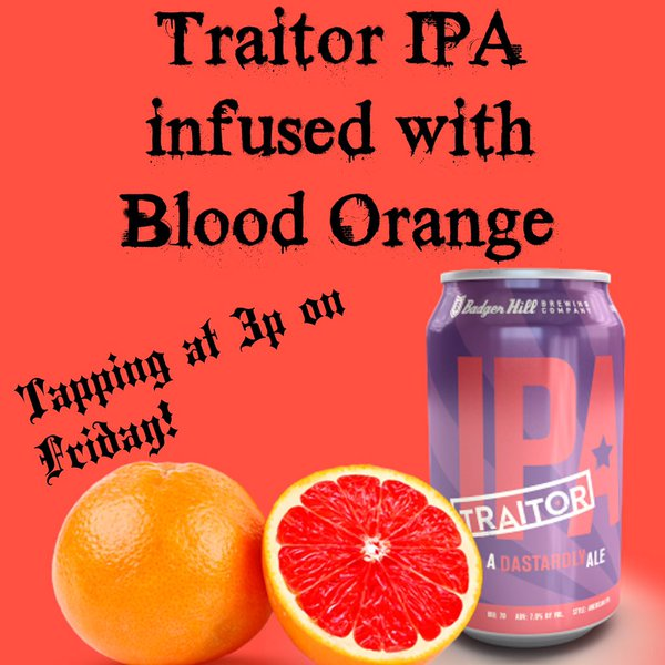 Badger Hill Traitor IPA on Blood Oranges